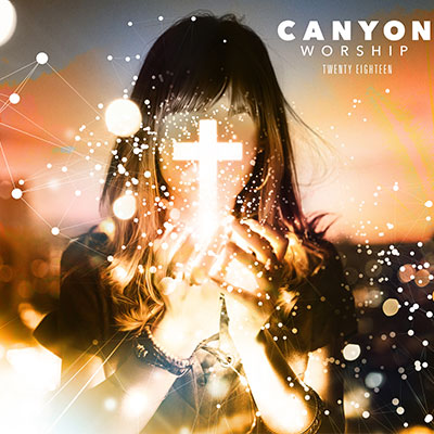 canyon worship album cover 2018